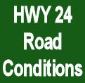 Highway 24 Road Conditions