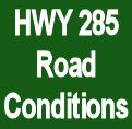 Highway 285 Road Conditions
